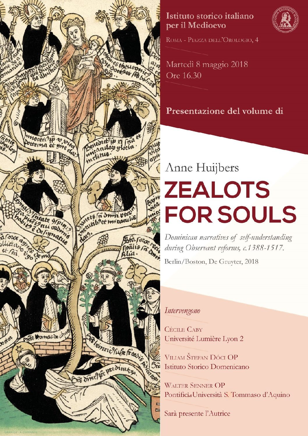 Anne Huijbers, Zealots for Souls. Dominican Narratives of Self Understanding during Observant Reforms, c. 1388-1517